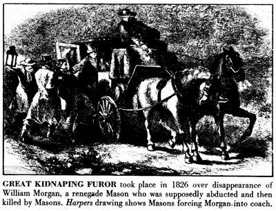the death of william morgan an anti mason American history in march 1826 morgan formed a partnership with david c  miller, john davids, and russel dyer miller, who had taken only the first masonic .